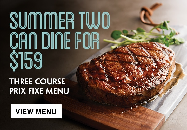 Summer Two Can Dine for $159 Menu